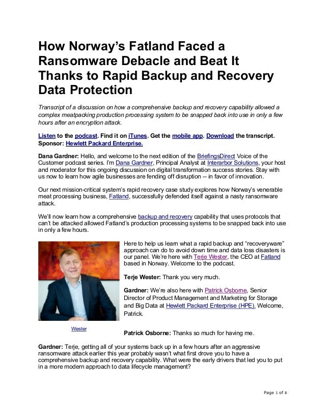 Page 1 of 8 How Norway's Fatland Faced a Ransomware Debacle and Beat It Thanks to Rapid Backup and Recovery Data Protectio...