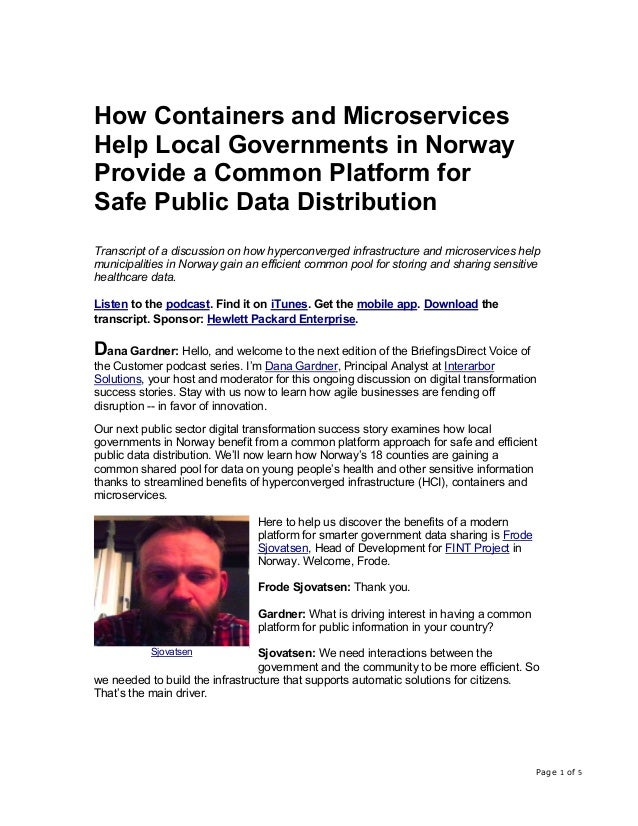 Page 1 of 5 How Containers and Microservices Help Local Governments in Norway Provide a Common Platform for Safe Public Da...