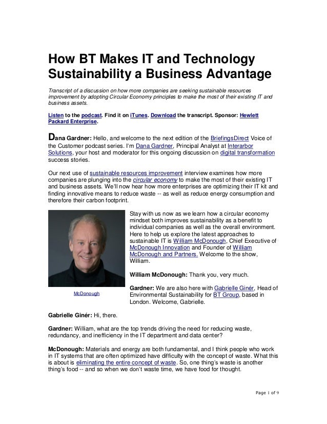 Page 1 of 9 How BT Makes IT and Technology Sustainability a Business Advantage Transcript of a discussion on how more comp...