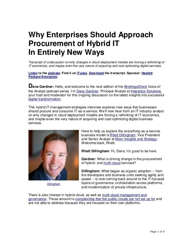 Page 1 of 6 Why Enterprises Should Approach Procurement of Hybrid IT In Entirely New Ways Transcript of a discussion on wh...