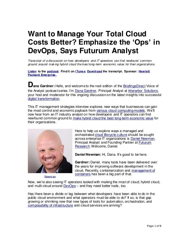 Page 1 of 8 Want to Manage Your Total Cloud Costs Better? Emphasize the 'Ops' in DevOps, Says Futurum Analyst Transcript o...