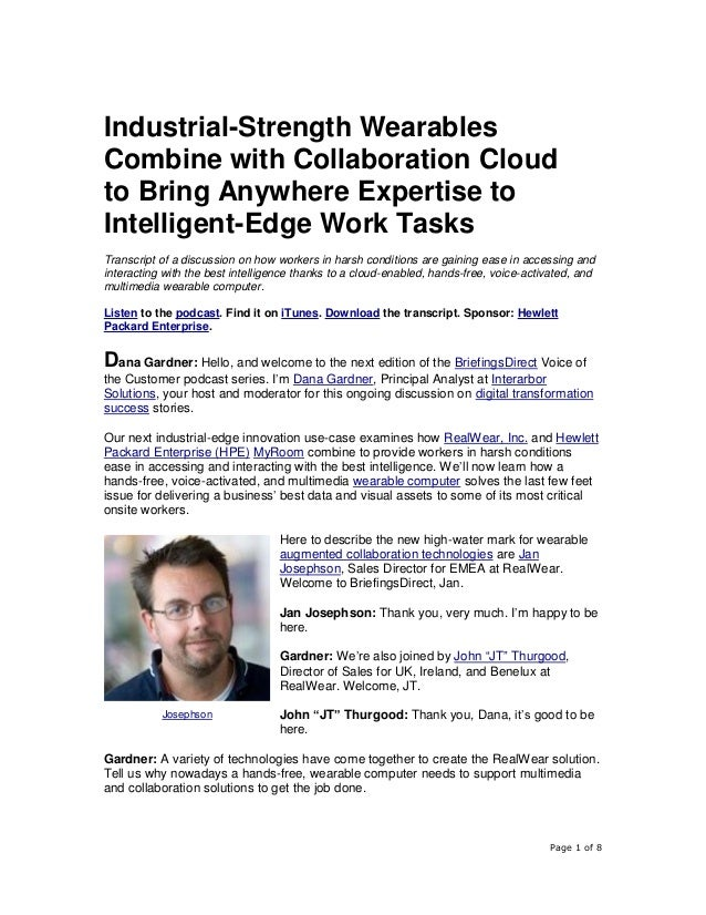 Page 1 of 8 Industrial-Strength Wearables Combine with Collaboration Cloud to Bring Anywhere Expertise to Intelligent-Edge...