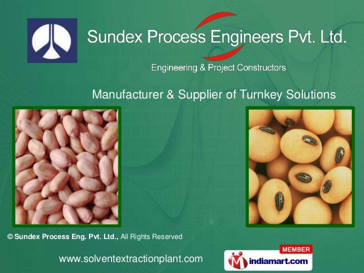 Manufacturer & Supplier of Turnkey Solutions© Sundex Process Eng. Pvt. Ltd., All Rights Reserved               www.solvent...