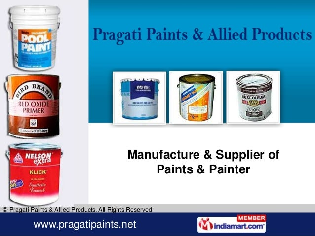 Manufacture & Supplier of                                                 Paints & Painter© Pragati Paints & Allied Produc...