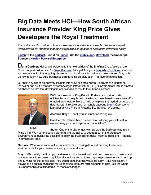 Page 1 of 6 Big Data Meets HCI—How South African Insurance Provider King Price Gives Developers the Royal Treatment Transc...