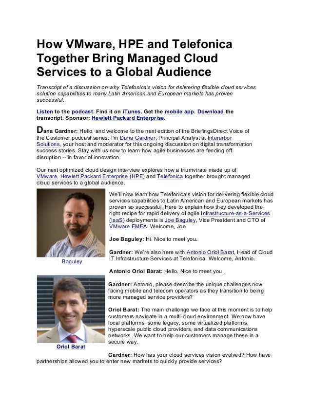How VMware, HPE and Telefonica Together Bring Managed Cloud Services to a Global Audience Transcript of a discussion on wh...
