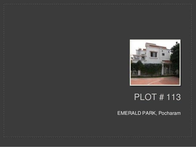 PLOT # 113EMERALD PARK, Pocharam