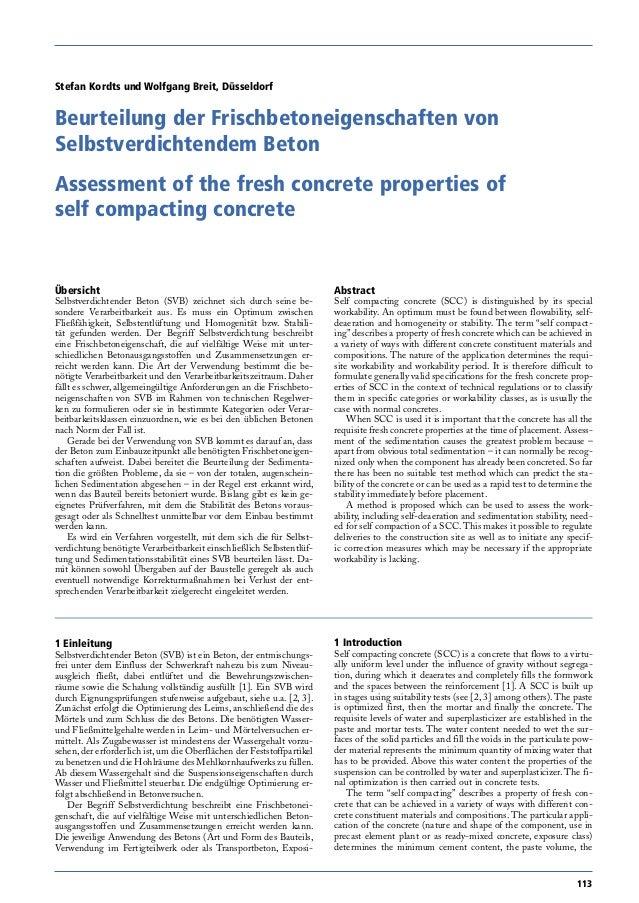 113  Übersicht  Selbstverdichtender Beton (SVB) zeichnet sich durch seine besondere Verarbeitbarkeit aus. Es muss ein Opti...