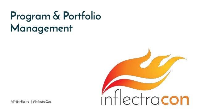 Program & Portfolio Management @Inflectra | #InflectraCon