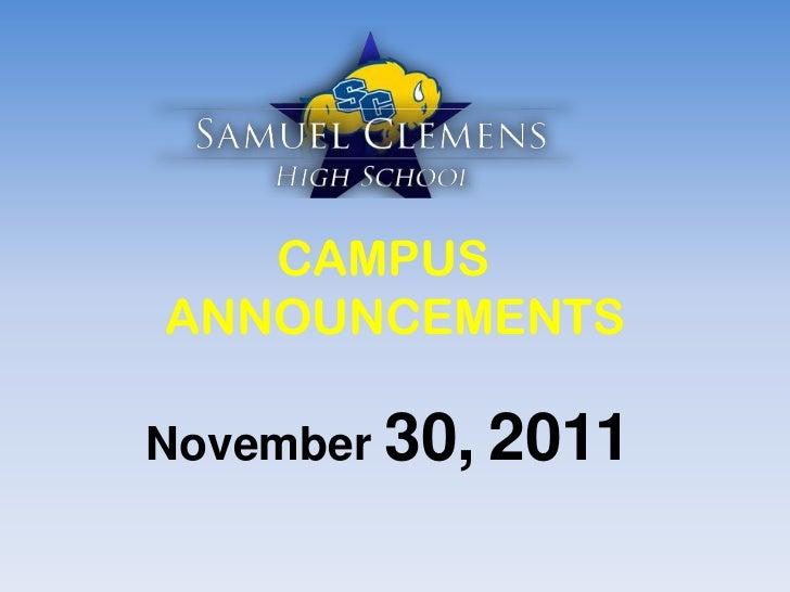 CAMPUSANNOUNCEMENTSNovember 30, 2011