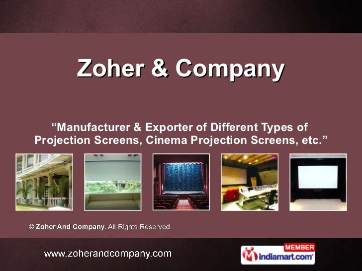 """Zoher & Company """" Manufacturer & Exporter of Different Types of  Projection Screens, Cinema Projection Screens, etc."""""""