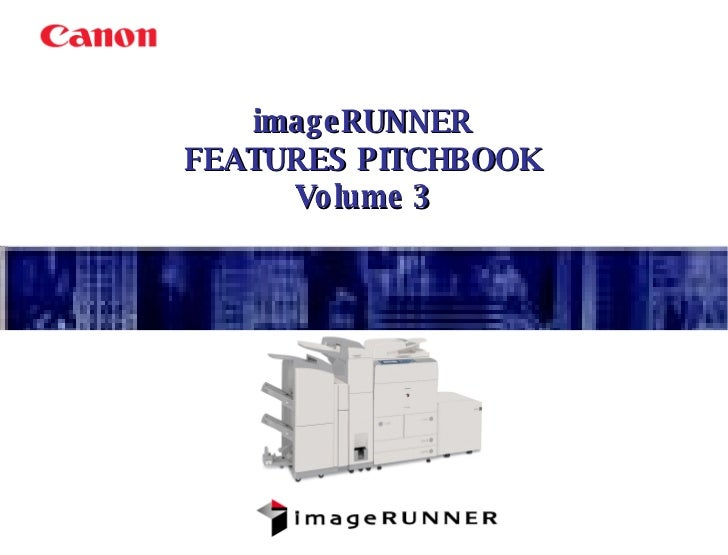 imageRUNNER FEATURES PITCHBOOK Volume 3