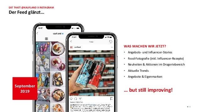 WAS MACHEN WIR JETZT? • Angebots- und Influencer-Stories • Food-Fotografie (inkl. Influencer-Rezepte) • Neuheiten & Aktion...