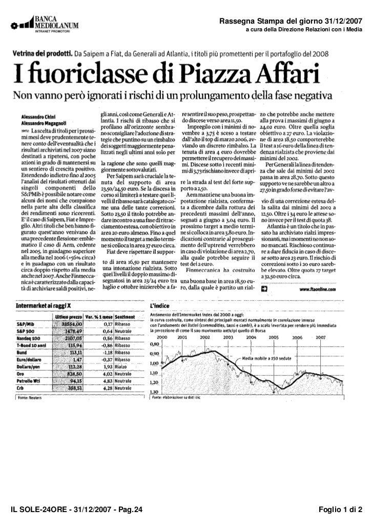 Rassegna Stampa del giorno 31/12/2007                                             a cura della Direzione Relazioni con i M...