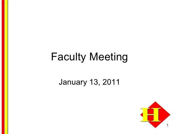 Faculty Meeting January 13, 2011