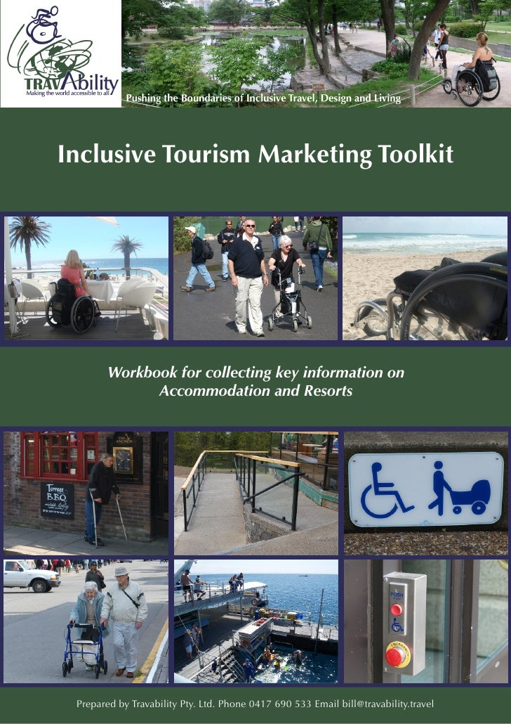 Inclusive Tourism Marketing Toolkit        Workbook for collecting key information on              Accommodation and Resor...