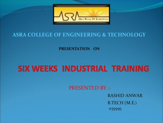 PRESENTED BY :- RASHID ANWAR B.TECH (M.E.) 1135993 ASRA COLLEGE OF ENGINEERING & TECHNOLOGY PRESENTATION ON