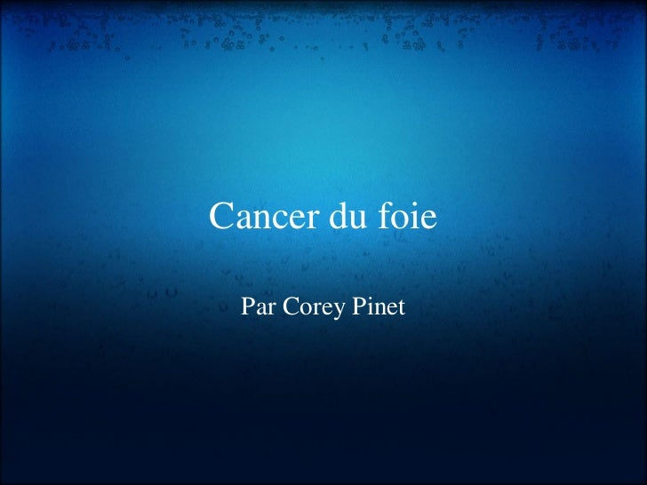 Cancer du foie Par Corey Pinet