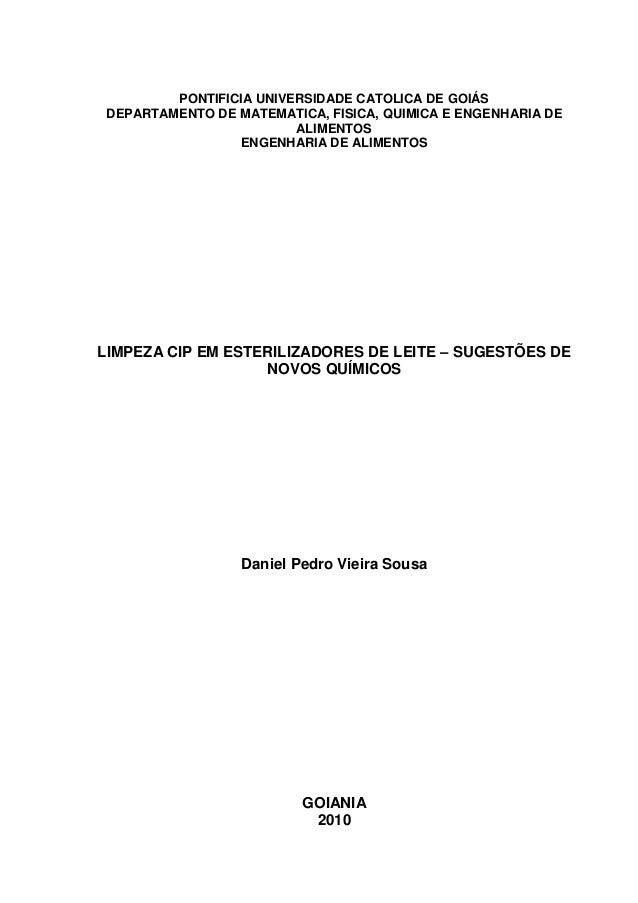 PONTIFICIA UNIVERSIDADE CATOLICA DE GOIÁS DEPARTAMENTO DE MATEMATICA, FISICA, QUIMICA E ENGENHARIA DE ALIMENTOS ENGENHARIA...