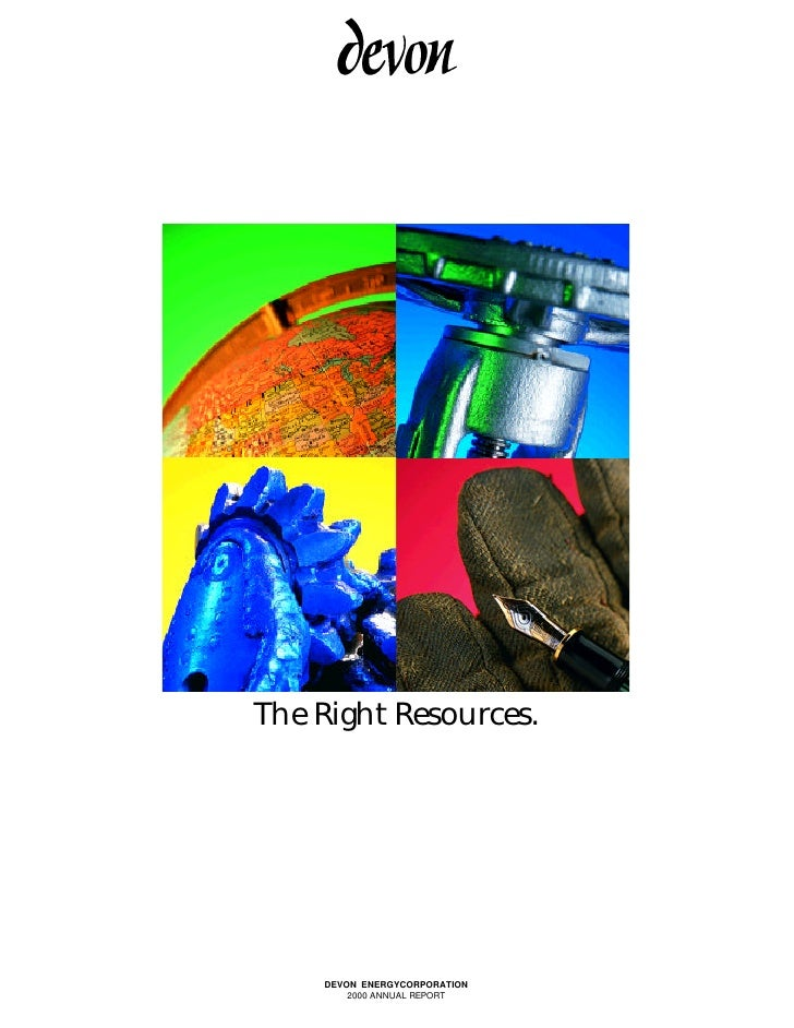 The Right Resources.         DEVON ENERGYCORPORATION         2000 ANNUAL REPORT
