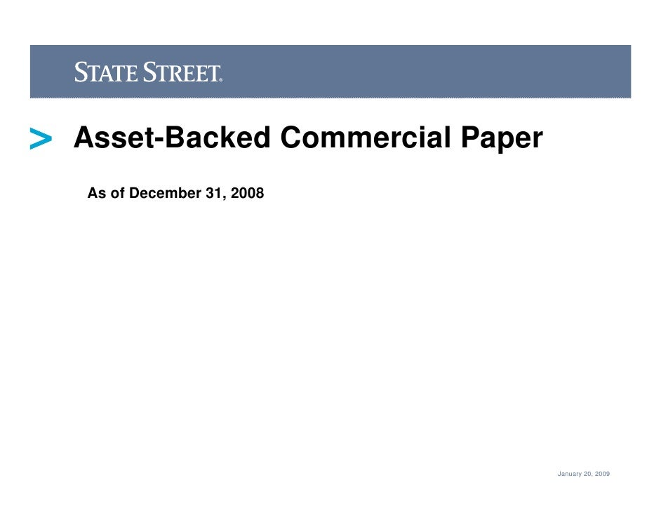 Asset-Backed Commercial Paper As of December 31, 2008                                     January 20, 2009