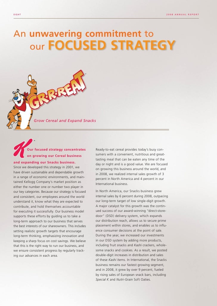 kellogg annual report For the answer to this, we need look no further than kellogg's 2015 annual  report to shareholders, published this january page 9, paragraph.