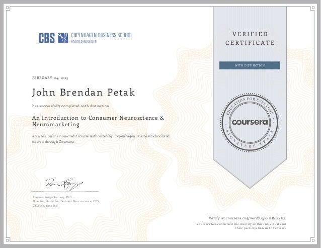 FEBRUARY 04, 2015 John Brendan Petak An Introduction to Consumer Neuroscience & Neuromarketing a 6 week online non-credit ...