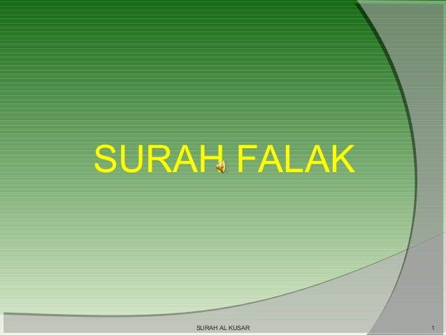 SURAH FALAK  SURAH AL KUSAR  1
