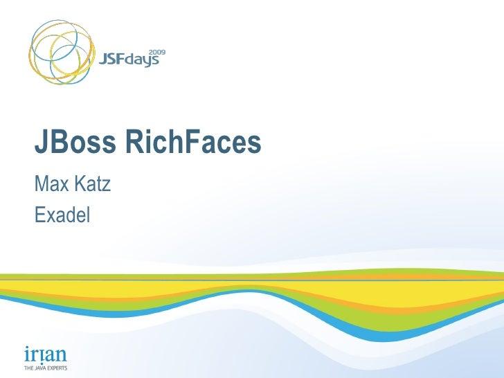JBoss RichFaces Max Katz Exadel