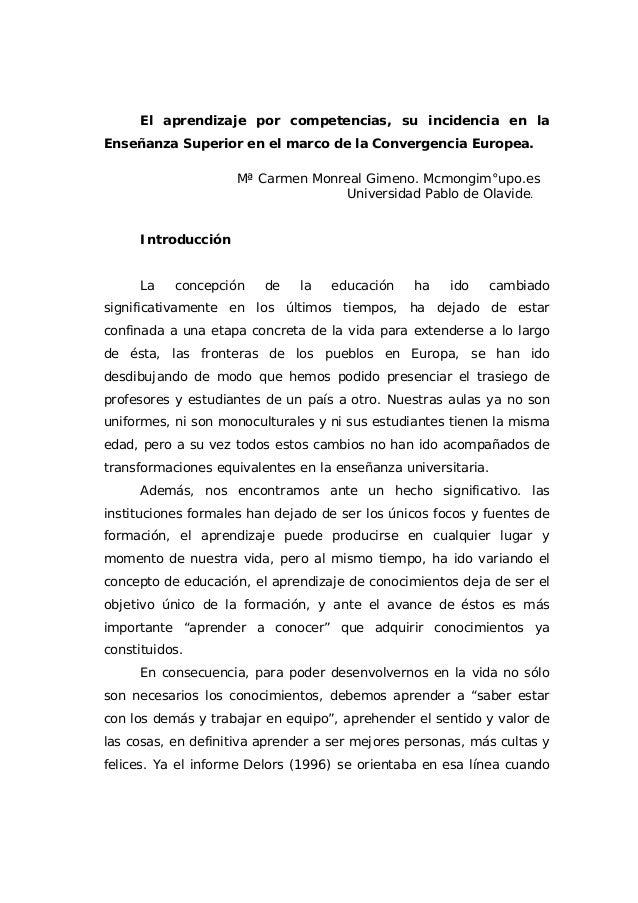 El aprendizaje por competencias, su incidencia en laEnseñanza Superior en el marco de la Convergencia Europea.            ...