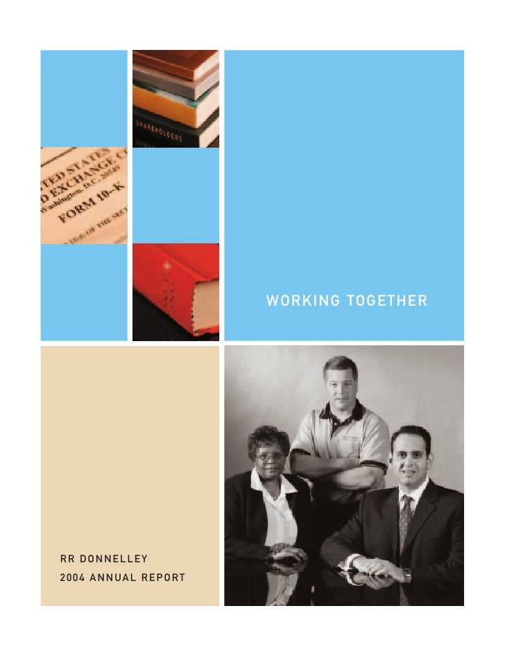 WORKING TOGETHER     RR DONNELLEY  RR DONNELLEY 2004 ANNUAL REPORT  2004 ANNUAL REPORT