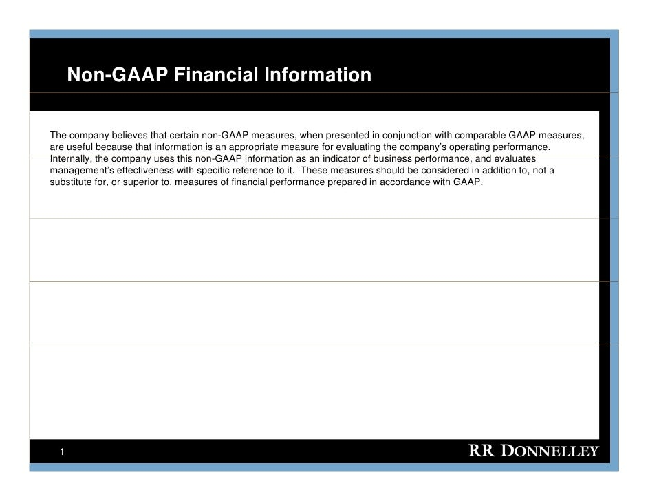 Non-GAAP Financial Information  The company believes that certain non-GAAP measures, when presented in conjunction with co...