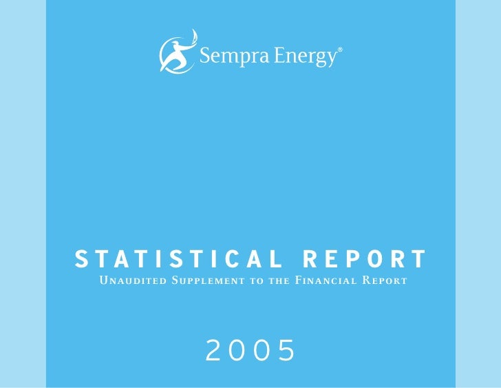 S TAT I S T I C A L R E P O R T   Unaudited Supplement to the Financial Report                      2005
