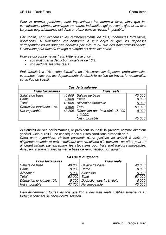 UE 114 – Droit Fiscal Cnam-Intec 4 Auteur : François Turq Pour le premier problème, sont imposables : les sommes fixes, ai...