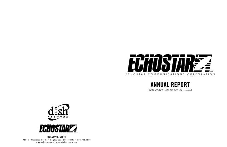 ECHOSTAR   COMMUNICATIONS           CORPORATION                 ANNUAL REPORT            Year ended December 31, 2003