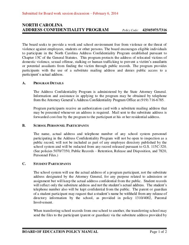 Submitted for Board work session discussion – February 6, 2014  NORTH CAROLINA ADDRESS CONFIDENTIALITY PROGRAM  Policy Cod...