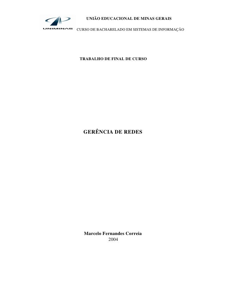 UNIÃO EDUCACIONAL DE MINAS GERAISCURSO DE BACHARELADO EM SISTEMAS DE INFORMAÇÃO TRABALHO DE FINAL DE CURSO  GERÊNCIA DE RE...