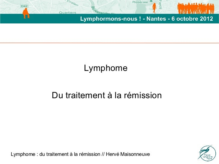 Lymphome                  Du traitement à la rémission                                   ...