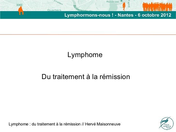 Lymphome                 Dutraitementàlarémission                                   ...