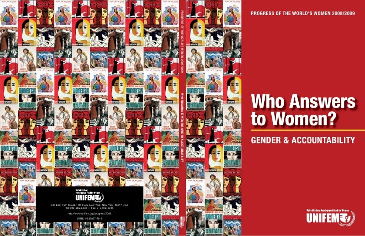 PROGRESS OF THE WORLD'S WOMEN 2008/2009     Who Answers to Women? GENDER & ACCOUNTABILITY