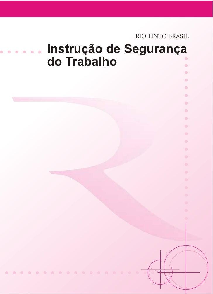 RIO TINTO BRASILInstrução de Segurançado Trabalho
