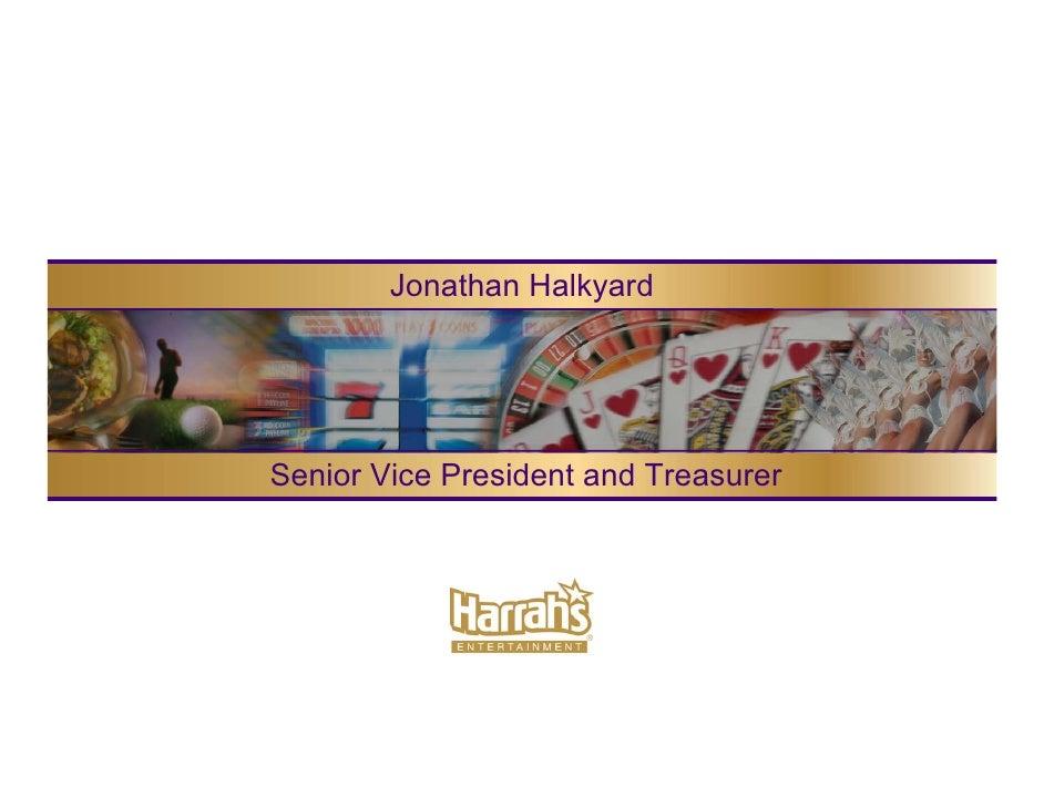 Jonathan Halkyard     Senior Vice President and Treasurer