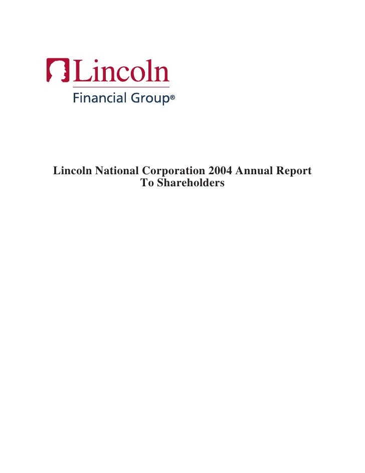 Lincoln National Corporation 2004 Annual Report                 To Shareholders