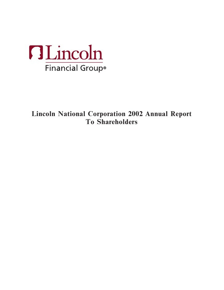 Lincoln National Corporation 2002 Annual Report                 To Shareholders