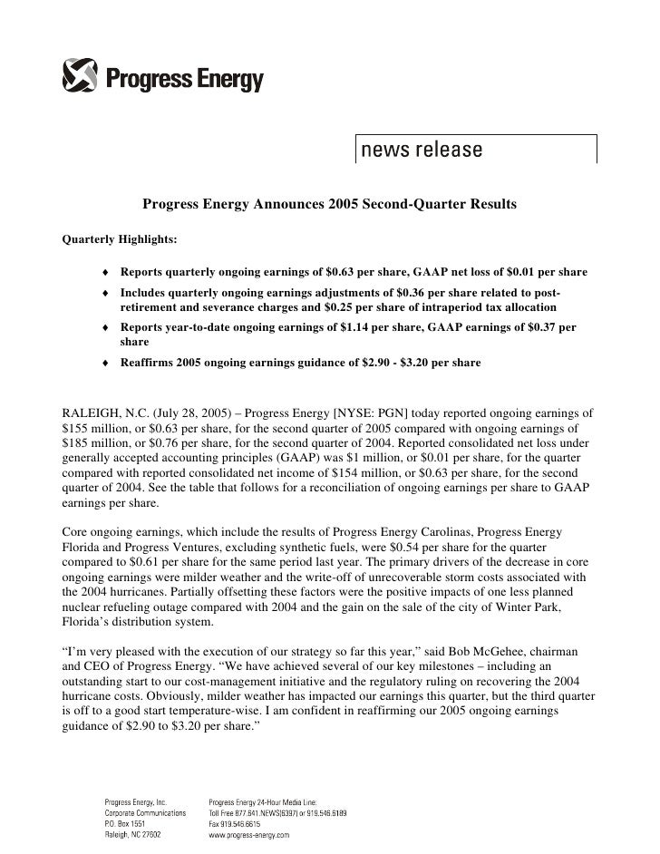 Progress Energy Announces 2005 Second-Quarter Results  Quarterly Highlights:         ♦ Reports quarterly ongoing earnings ...