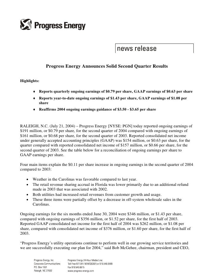 Progress Energy Announces Solid Second Quarter Results  Highlights:         ♦ Reports quarterly ongoing earnings of $0.79 ...