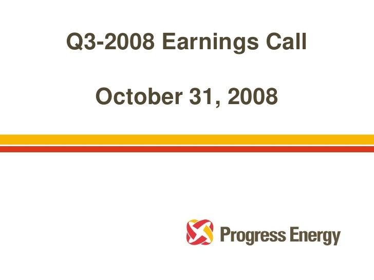 Q3-2008 Earnings Call    October 31, 2008