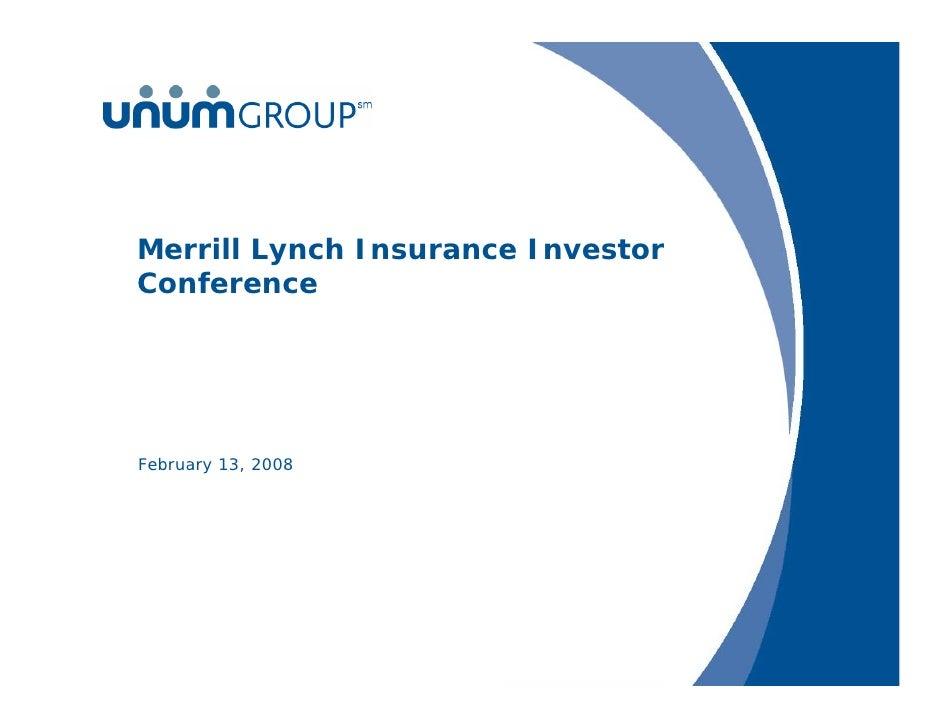Merrill Lynch Insurance Investor Conference     February 13, 2008