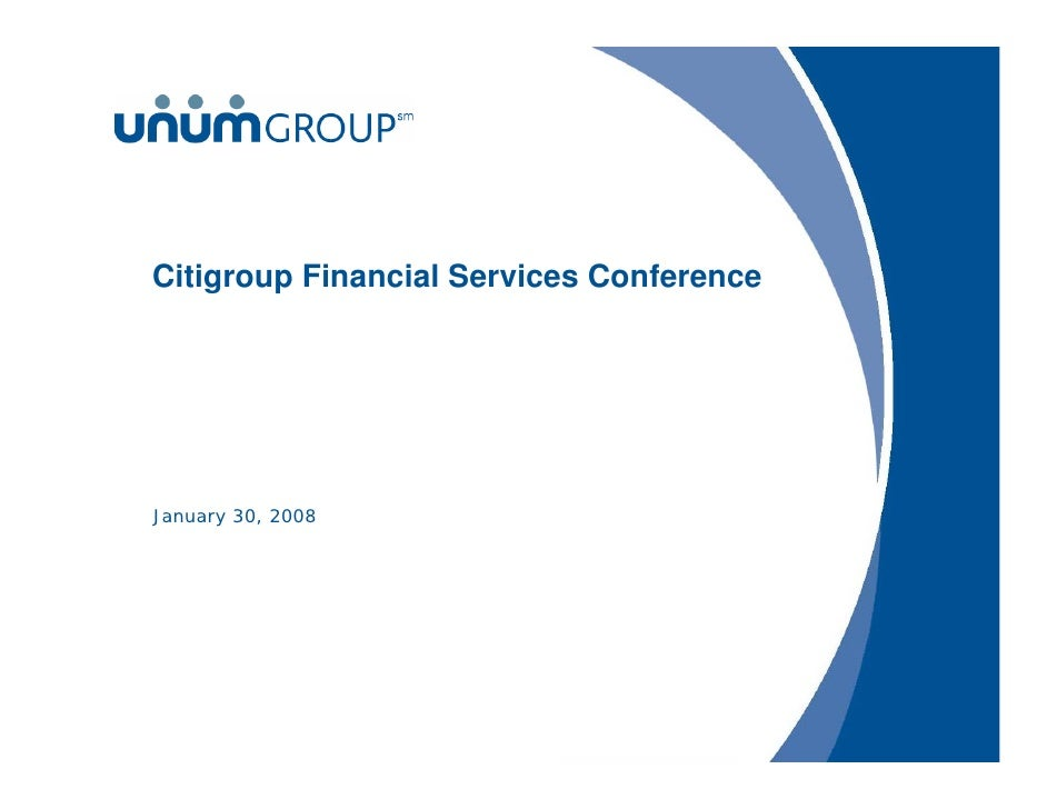 Citigroup Financial Services Conference     January 30, 2008