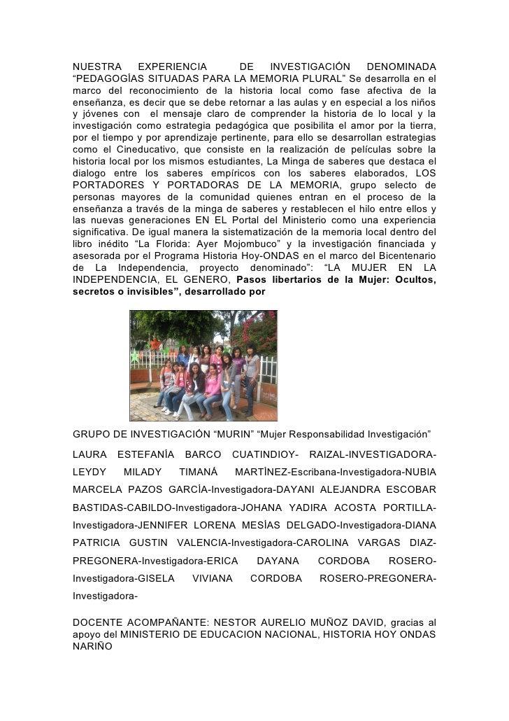 """NUESTRA         EXPERIENCIA           DE    INVESTIGACIÓN        DENOMINADA """"PEDAGOGÍAS SITUADAS PARA LA MEMORIA PLURAL"""" S..."""